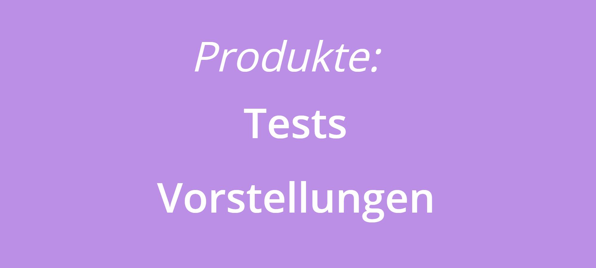 Produkttests und -vorstellungen